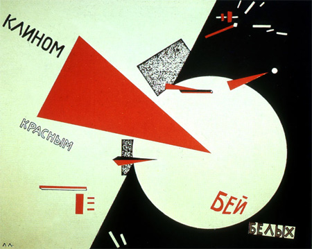 El Lissitsky, Beat the Whites with the Red Wedge, 1919 Soviet propaganda poster. The intrusive red wedge represents the Bolsheviks, who are penetrating and defeating their opponents, the Whites, during the Russian Civil War.